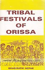 Tribal festivals of Orissa /