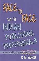 Face to face with Indian publishing professionals /