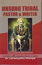 Unsung tribal pastor & writer /
