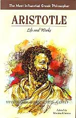 Aristotle :  life and works : the most influential Greek philosopher /