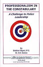 Professionalism in the constabulary :  a challenge to police leadership /