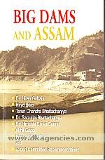 Big dams and Assam /
