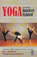 Yoga and other quackery exposed /