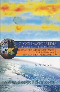 Pentagon's gloclimatopaedia :  [an encyclopaedia on global climate policy] /