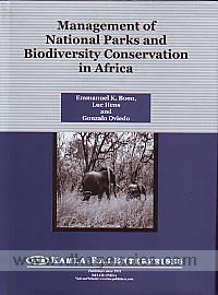 Management of national parks and biodiversity conservation in Africa /