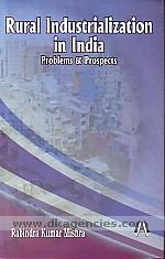 Rural industrialization in India :  problems and prospects /