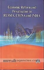 Economic reform and privatisation :  Russia, China and India /