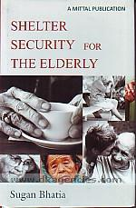 Shelter security for the elderly /