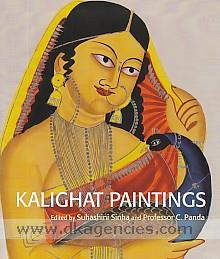 Kalighat paintings :  from the collection of Victoria and Albert Museum, London and Victoria Memorial Hall, Kolkata /