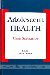 Adolescent health :  case scenarios /