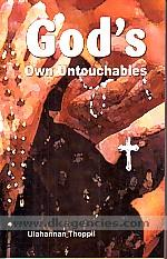 God's own untouchables /