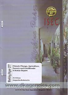 Climate change, agriculture, poverty and livelihoods :  a status report /