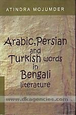 Arabic, Persian and Turkish words in Bengali literature /