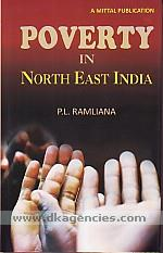 Poverty in North East India :  a study of Mizoram /