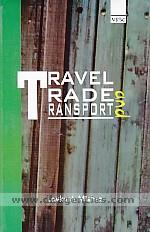 Travel trade and transport /