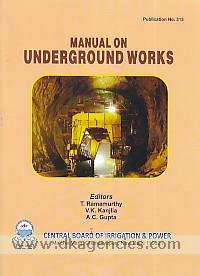 Manual on underground works /