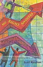 No right answers :  alternate perspectives for leading people & managing human processes /