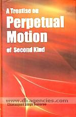 A treatise on perpetual motion of second kind /