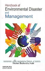 Handbook of environmental disaster and management /
