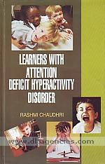 Learners with attention deficit hyperactivity disorder /