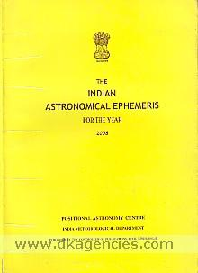 The Indian astronomical ephemeris for the year, 2008 /