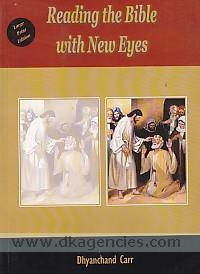 Reading the Bible with new eyes /