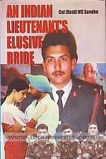 An Indian lieutenant's elusive bride /