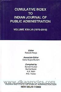 Cumulative index to Indian journal of public administration, volume XXI-LVI (1975-2010) /