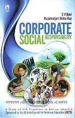 Corporate social responsibility :  a study of CSR practices in Indian industry /