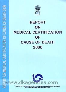 Report on medical certification of cause of death, 2006.