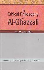 The ethical philosophy of al-Ghazzali /