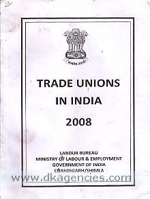Trade unions in India, 2008.