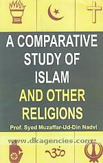A comparative study of Islam and other religions /