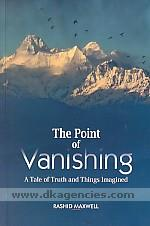 The point of vanishing :  a tale of truth and thing imagined /