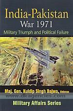 India-Pakistan War, 1971 :  military triumph and political failure /
