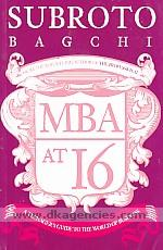 MBA at 16 :  a teenager's guide to the world of business /