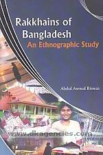 Rakkhains of Bangladesh :  an ethnographic study /