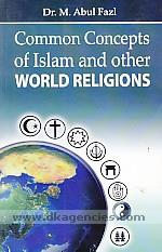 Common concepts of Islam and other world religions /