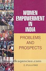 Women empowerment in India :  problems and prospects /