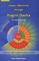 Predict effectively through yogini dasha /