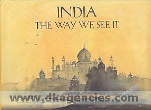 India :  the way we see it /