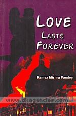Love lasts forever /