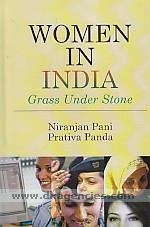 Women in India :  grass under stone /