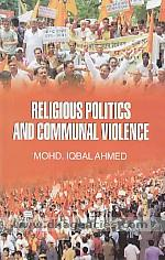 Religious politics and communal violence /