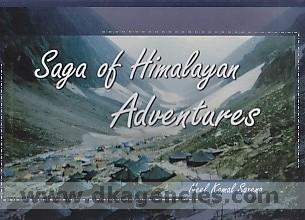 Saga of Himalayan adventures /