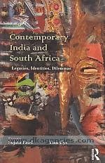 Contemporary India and South Africa :  legacies, identities, dilemmas /
