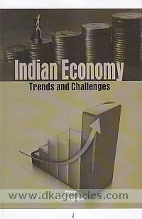 Indian economy :  trends and challenges /
