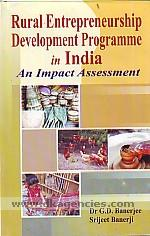 Rural entrepreneurship development programme in India :  an impact assessment /