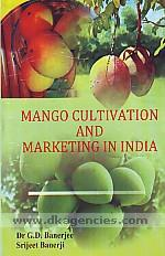 Mango cultivation and marketing in India /