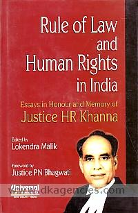 Rule of law and human rights in India :  essays in honour and memory of Justice HR Khanna /